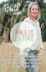 Living A Life Less Toxic
